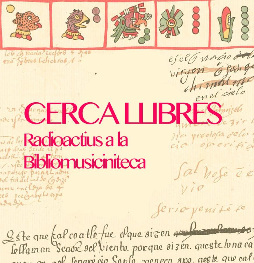 Cercallibres (Radioactius a la Bibliomusicineteca)